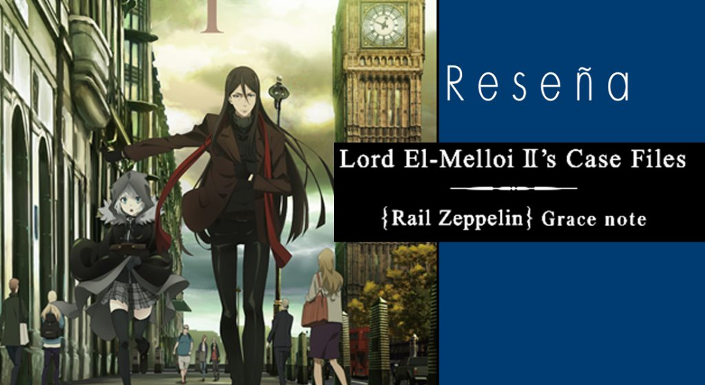 Foto de Reseña: Lord El-Melloi II Sei no Jikenbo: Rail Zeppelin Grace Note