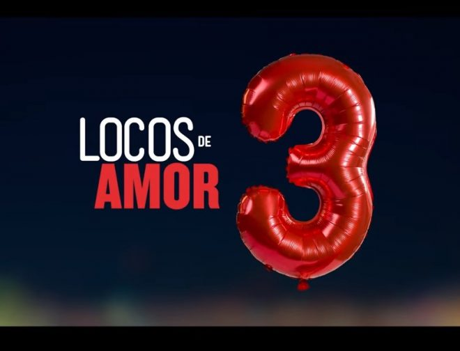Fotos de Primer teaser de Locos de Amor 3