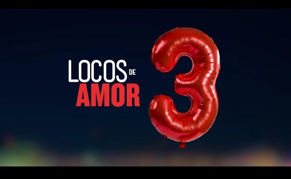 Foto de Primer teaser de Locos de Amor 3
