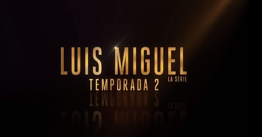 Foto de Netflix Confirma la Segunda Temporada de Luis Miguel, la Serie