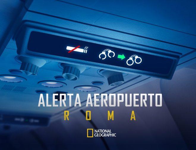 Fotos de ¡El 26 de Agosto Llegan Nuevos Episodios de Alerta Aeropuerto: Roma a National Geographic!