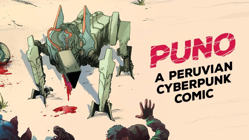 """Foto de Se lanza en kickstarter la campaña de """"PUNO, a Peruvian Cyberpunk Comic"""""""