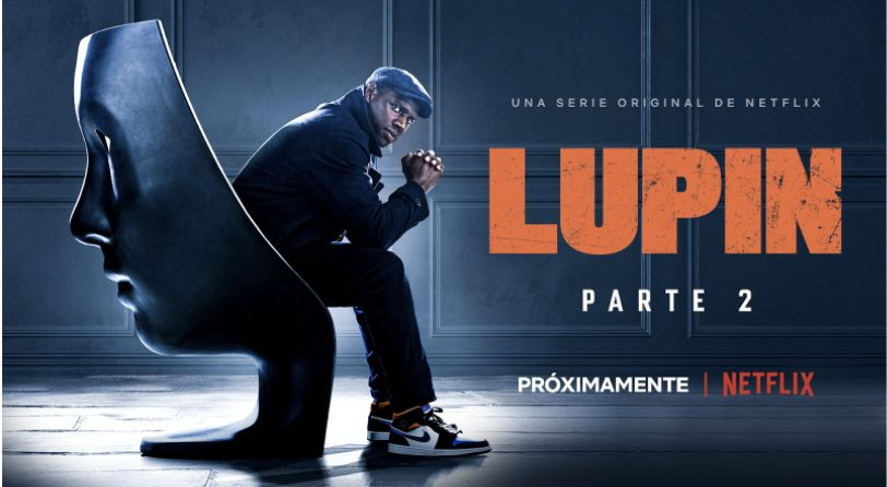 Foto de Netflix confirma el regreso de la serie original francesa LUPIN