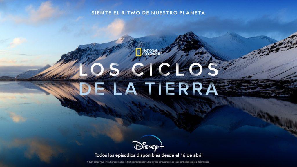 Foto de Primer avance y póster de la nueva serie original los Ciclos de la Tierra, de National Geographic