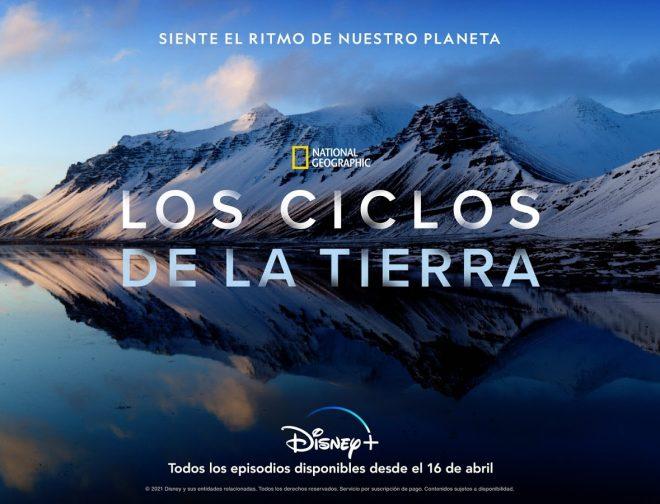 Fotos de Primer avance y póster de la nueva serie original los Ciclos de la Tierra, de National Geographic