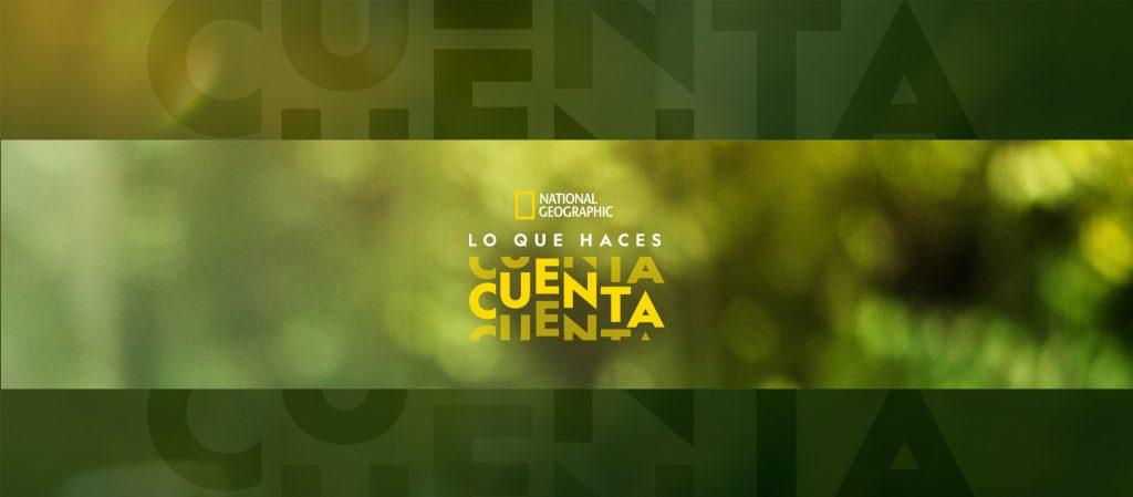Foto de National Geographic convoca a Latinoamérica a cuidar el planeta con contenido e iniciativas especiales