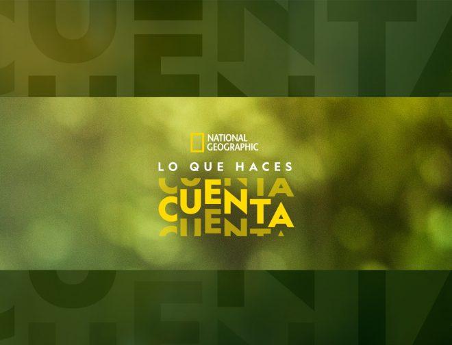 Fotos de National Geographic convoca a Latinoamérica a cuidar el planeta con contenido e iniciativas especiales