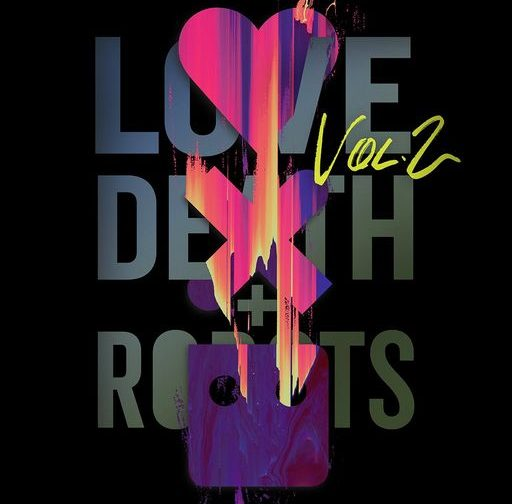 Fotos de Tráiler y fecha de estreno del segundo volumen de Love, Death & Robots