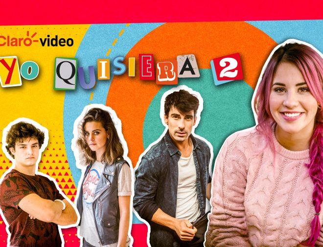 """Foto de Claro video estrena la segunda temporada de """"Yo quisiera"""""""