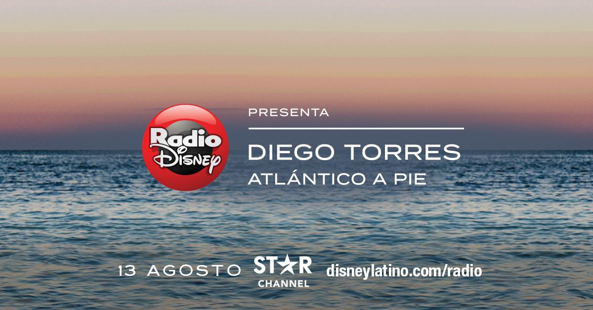 """Foto de """"Radio Disney presenta: Diego Torres, Atlántico a Pie"""", un especial exclusivo para Star Channel"""