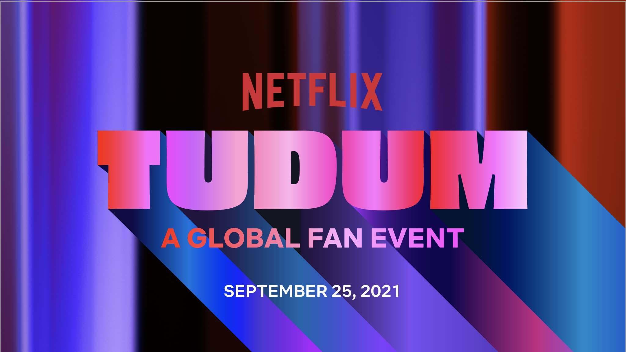Foto de Conoce la fecha y donde ver Tudum: Un evento global para fans de Netflix