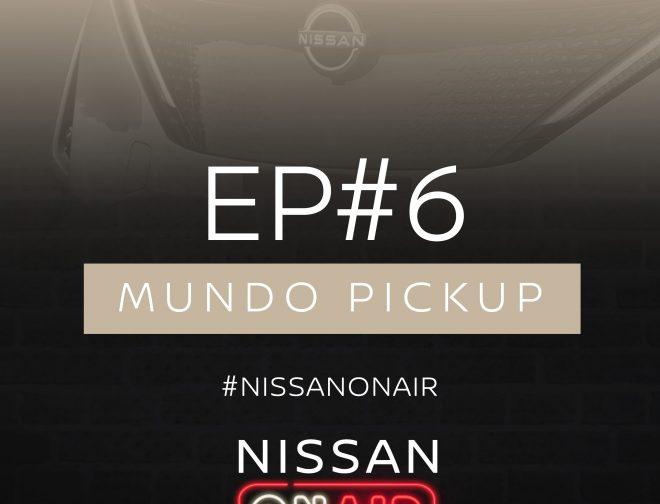 Fotos de Podcast Nissan ON AIR – Episodio 6 Mundo Pickup